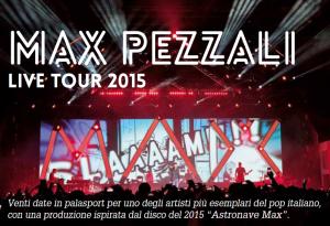 Max Pezzali – Live Tour 2015