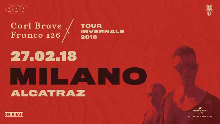 CARL BRAVE X FRANCO 126 – Sold out per la data milanese del tour invernale