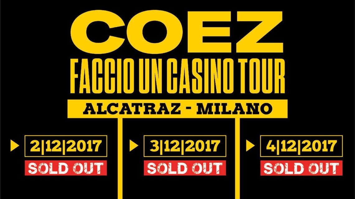 COEZ – Sold-out per le tre date milanesi
