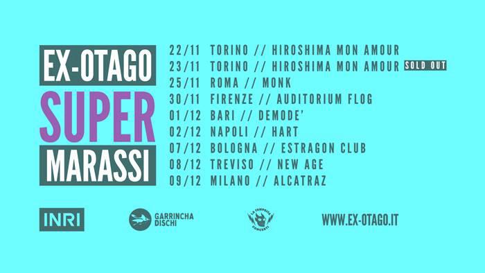 EX-OTAGO – Super Marassi Tour