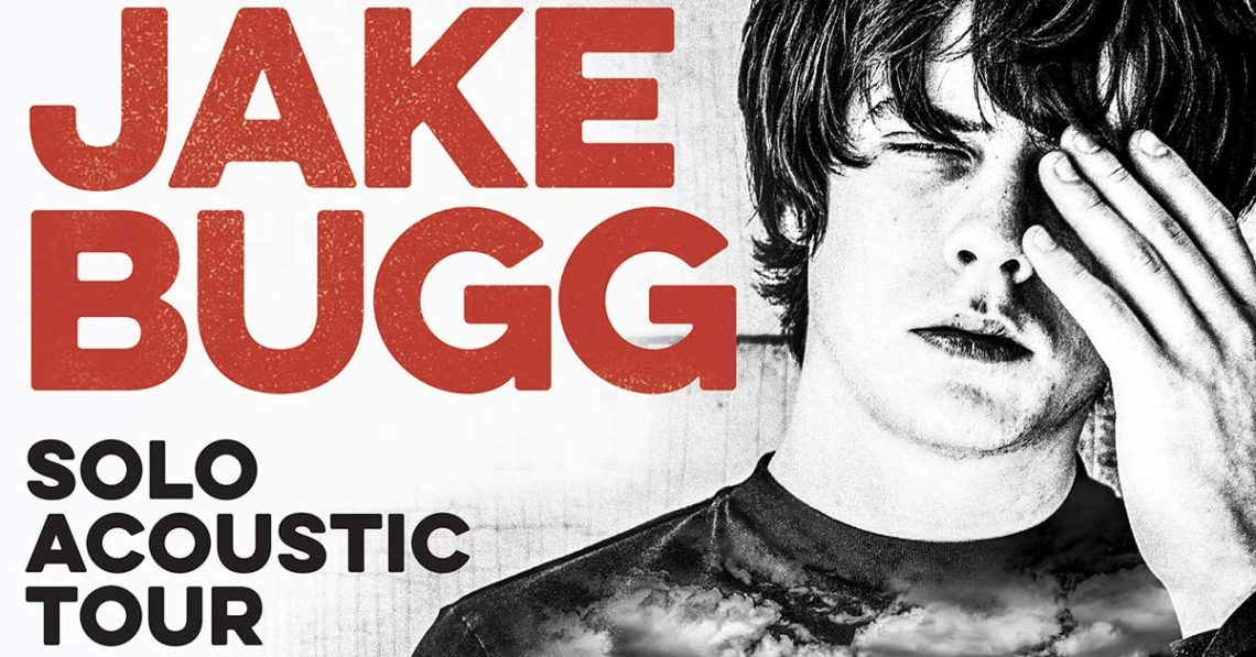 JAKE BUGG – Solo Acustic Tour