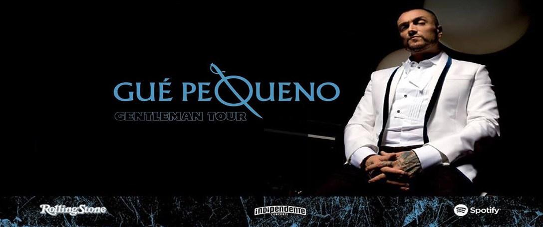 GUE PEQUENO – Gentleman Tour