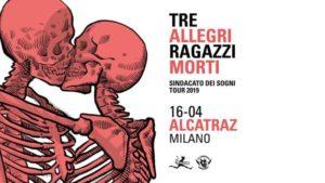 Tre Allegri Ragazzi Morti – Sindacato dei Sogni (Dreams Syndicate) tour