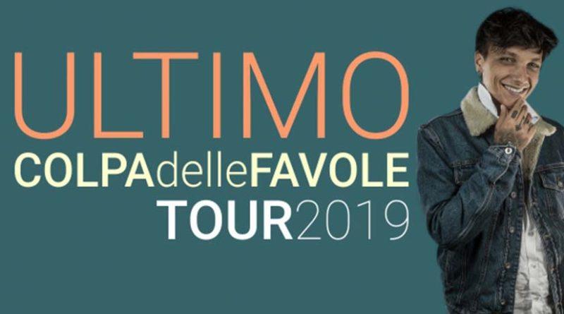 ULTIMO – Colpa Delle Favole Tour